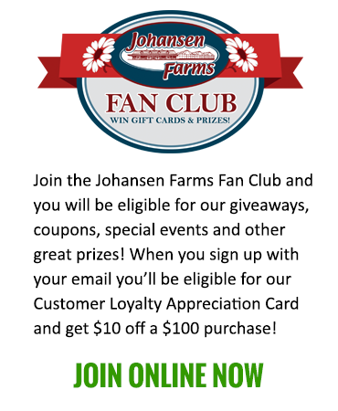 Johansen Farms Fan Club - JOIN NOW!